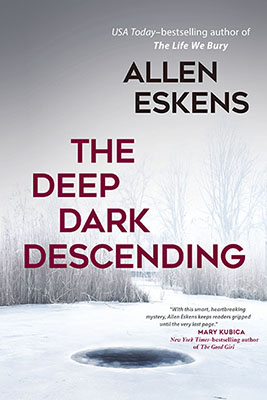 The Deep Dark Descending
